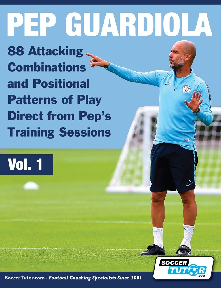 Pep Guardiola Attacking Combinations